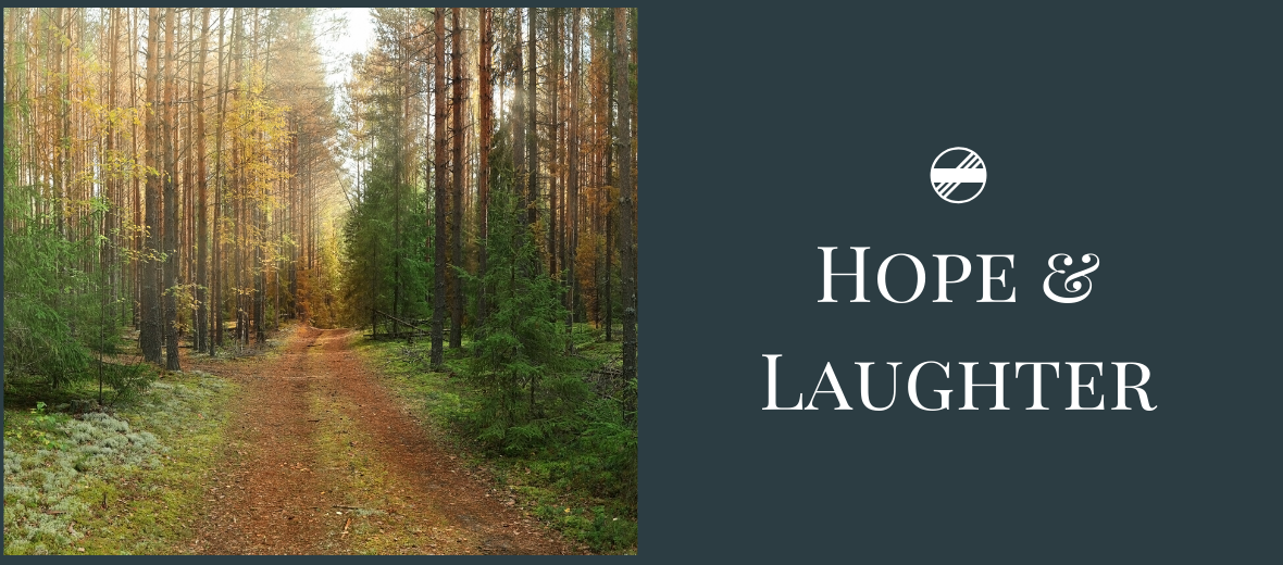 Hope and Laughter